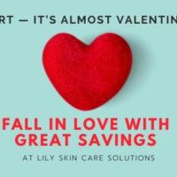Skincare Valentine promotion, CA